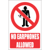 PR38E - No Earphones2 Explanatory Sign