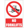 PV10E - No Forklifts Explanatory Safety Sign