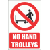 PV9E - No Hand Trolley Explanatory Safety Sign