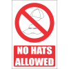 PR42E - No Hats Explanatory Sign
