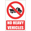 PV15E - No Heavy Vehicles Explanatory Safety Sign