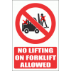 PV29E - No Lifting On Forklift Explanatory Safety Sign