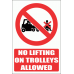 PV30E - No Lifting On Trolleys Explanatory Safety Sign