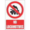 PV17E - No Locomotives Explanatory Safety Sign