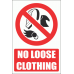 PV12E - No Loose Clothing Explanatory Safety Sign