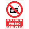 PV36E - No Loud Music Explanatory Safety Sign