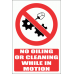PV35E - No Oiling Or Cleaning While In Motion Safety Sign