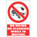 PV35EN - No Oiling Or Cleaning While In Motion Safety Sign