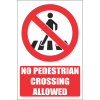 PR27E - No Pedestrian crossing Explanatory Sign