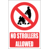PR26E - No Strollers Explanatory Sign