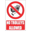 PR44E - No Trolley Explanatory Sign