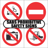 SABS Prohibitive Safety Signs
