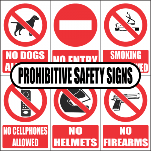 Prohibitive Safety Signs
