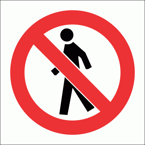 PV3 - Thoroughfare Prohibited Safety Sign