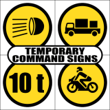 Temporary Command Road Signs