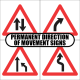 Permanent Direction of Movement Road Signs