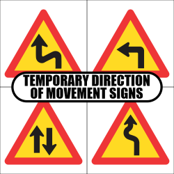 Temporary Direction of Movement Road Sign