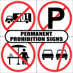 Permanent Prohibition Road Signs