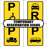 Temporary Reservation Road Sign