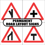 Permanent Road Layout Road Signs