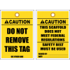 STC9 - Caution Do Not Remove Tag