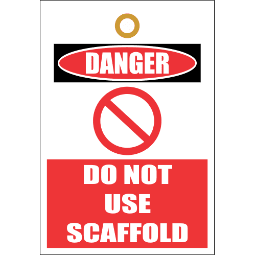 STU6 - Danger Do Not Use Scaffold Tag