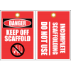 STU3 - Danger Keep Off Scaffold Tag