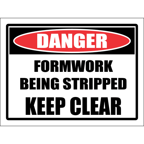 SC40 - Danger Formwork Being Stripped Sign