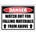 SC35 - Danger Watch Out Above Sign