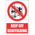 SC5 - Keep Off Scaffolding Sign