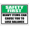 SC24 - Safety First Heavy Items Sign
