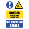 SC38 - Use Crawling Boards Sign