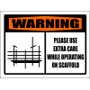 SC30 - Warning Extra Care Sign