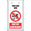STH4 Scaffolding Tag Holder Keep Off Scaffolding & Company Logo