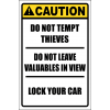 SE47 - Caution Do Not Tempt Thieves Sign