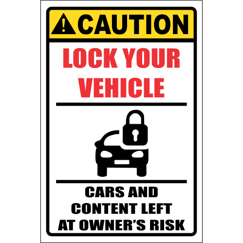 SE48 - Caution Lock Your Vehicle Sign