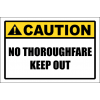 SE97 - Caution No Thoroughfare Sign