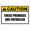 SE96 - Caution Premises Patrolled Sign