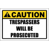 SE94 - Caution Trespassers Sign