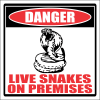 SE62 - Danger Live Snake Sign