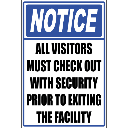 SE12 - Notice All Visitors Sign