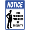 SE11 - Notice Patrolled By Security Sign