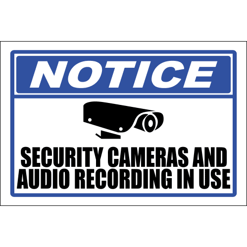 SE15 - Notice Security Cameras And Audio Sign