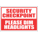 SE74 - Security Checkpoint Sign