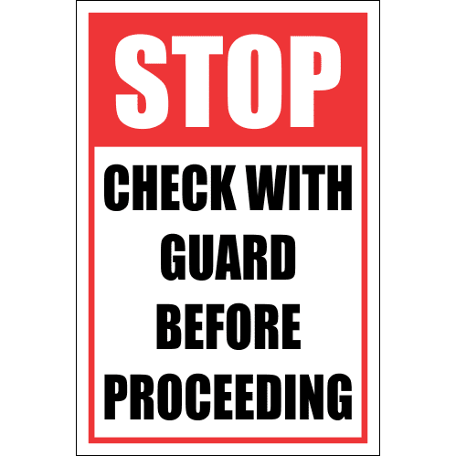 SE21 - Stop Check With Guard Sign