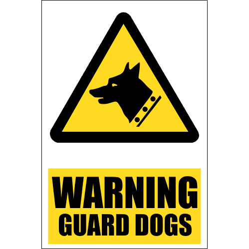 SE1 - Warning Guard Dogs Sign