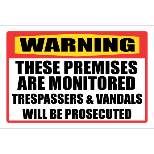 SE31 - Warning Premises Are Monitored Sign