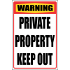 SE87 - Warning Private Property Sign
