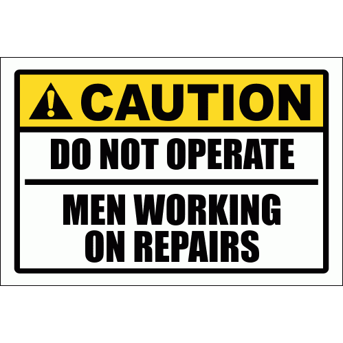 WF16 - Caution Do Not Operate Sign