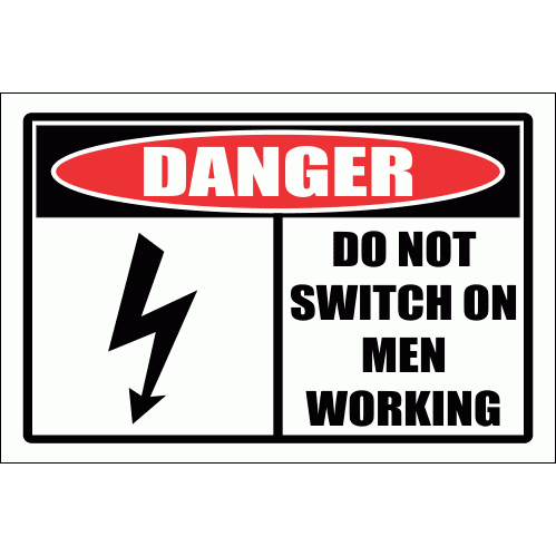 WF21 -  Danger Men Working Sign